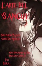 L'arte del sangue[Jeff The Killer] by Tetra_