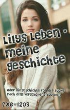 Lilys Leben - meine Geschichte  by fxeland-14