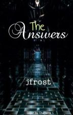 The Answers by jfrost