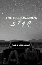 The Billionaire's Star  by SaraAlyammahi