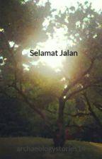 Selamat Jalan by archaeologystories14