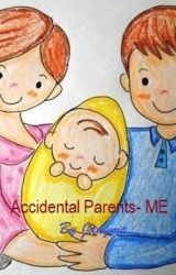 Accidental Parents- A Magical Experience by jangma