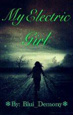 My Electric Girl  by Blui_Demony
