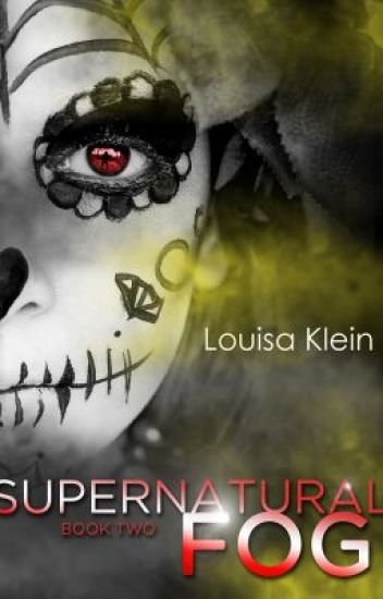 Supernatural Fog (Supernatural Freak #2)