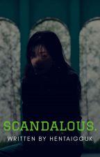 Scandalous |JiHopeKook| by nsfwjeongguk