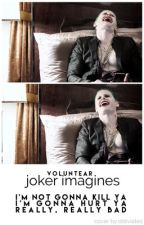 Joker Imagines by Voluntear