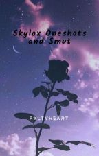 Skylox One Shots & Smut by The_Owl_Vampire