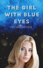 Das Mädchen mit den blauen Augen by marianaboloba