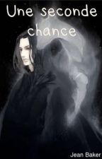 Une seconde chance by Jsnapesdaughter