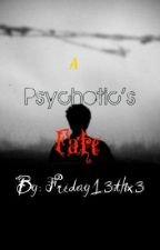 A Psychotic's Fate [Sequel to Murderer of the Night] by Friday13thx3