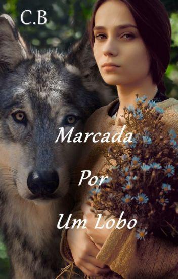 Livro 7- Marcada por um Lobo 🐺