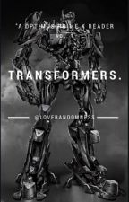 Transformers [Optimus Prime X Reader] by LoveRandomness