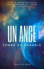 Un ange tombé du paradis by Read_is_my_life78