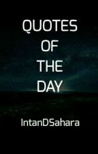 Quotes of the Day Populer by IntanDSahara