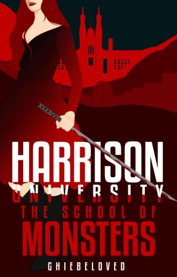 HARRISON UNIVERSITY: The School Of Monsters