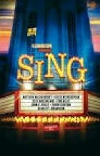 My Essay On SING (The Movie) by hearts1322