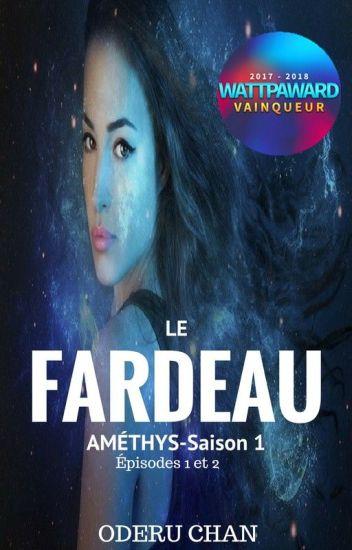 Améthys _  Le Fardeau I (Terminé)
