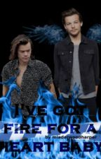 I've got fire for a heart baby [Larry] by mia_just_mia