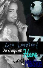 Cro Lovestory (der junge mit herz und maske) [cro fanfiction] by AmyOderSo
