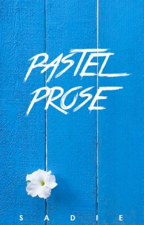 Pastel Prose by plushybear