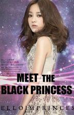 Meet The Black Princess (ongoing) by HelloImPrincess