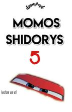 Momos Shidorrys :v 5© by DiamondSweet10