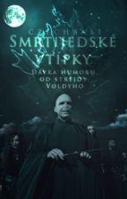Smrtijedské vtípky (HP jokes, Death Eaters edition) by Czechbabe