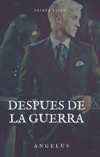 """""""Después de la Guerra"""" ( Draco y Tu) by zule_angel"""