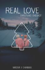 REAL LOVE | CHRISTMAS CHANBAEK ONESHOT by varedur
