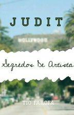 JUDIT- Segredos de Artista  by tiofarofa