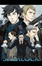 Save Me Sherlock! (Sherlock Holmes X Reader) by _BlackEyedAngel_