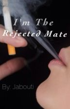 I'm The Rejected Mate by jabouti