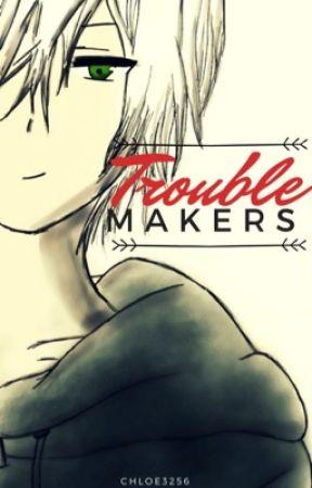Trouble Makers (Travis x Reader) MyStreet by Chloe3256