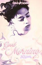 One shot ‹ Good Morning › JiCheol ♥ [Lemon] by GabyKookie