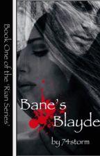 Bane's Blayde by 74storm