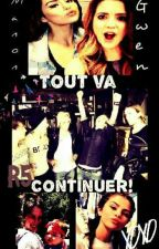 Tout va continuer! tome 3 by Les3queens