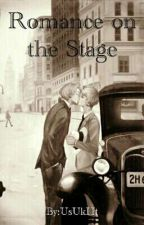 Romance On The Stage by UsUkHt