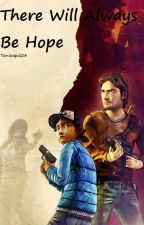 There Will Always Be Hope || Cluke (The Walking Dead Game) by Clemmy24