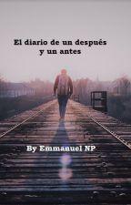 El diario de un después y un antes by Emmanuel_NP