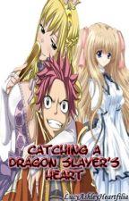 Tales of an Adventure: Catching A Dragon Slayer's Heart (NaLu Series Book 3) by LucyAshleyHeartfilia