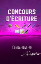 Concours d'écriture [Fermé]  by gonna-love-me
