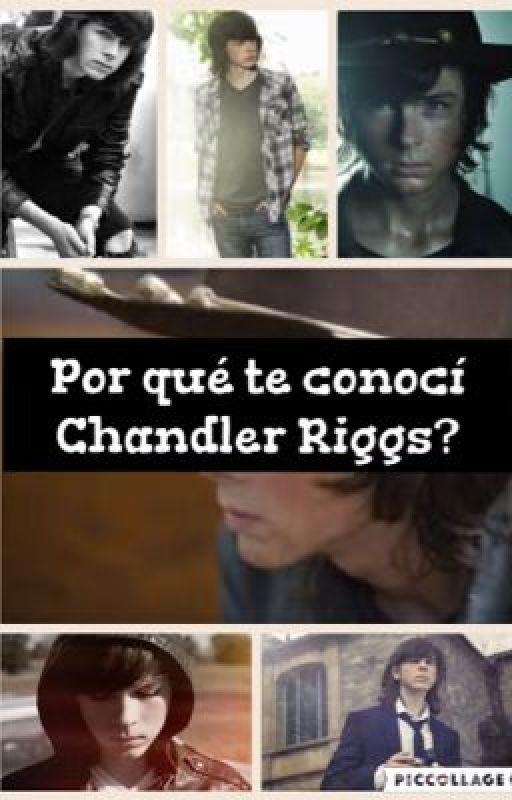 Por qué te conocí Chandler Riggs? by DanielaAcua150