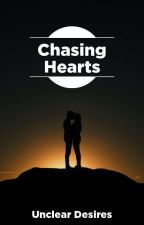 Chasing Hearts by UnClear27