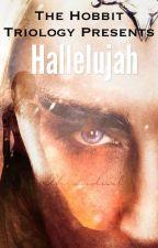 Hallelujah                              Thranduil x reader by RoseMiller1