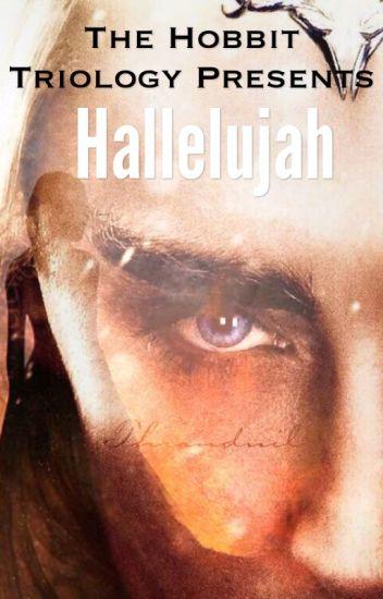 Hallelujah Thranduil x reader - RoseMiller1 - Wattpad