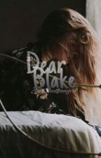 Dear Blake ✔️ #hca2017 by just_thatfangirl