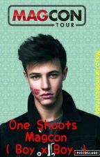 One Shot Magcon Boy X Boy by MajoJaramilloEstrada