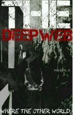 DEEP WEB. by FYXX7_