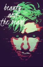 Beauty And The Beast (Antisepticeye X Reader) by SepticplierWolf
