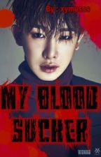 My Blood Sucker [Hyungwonho] 2Won by xymuses